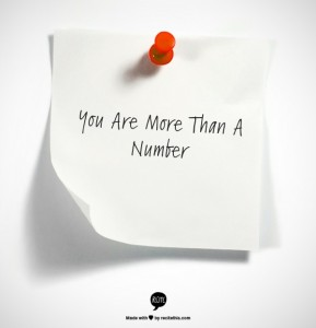 You Are More Than A Number