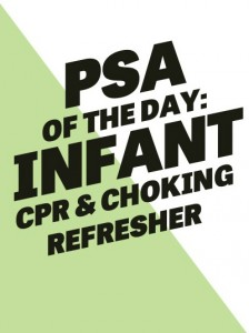 PSA of the Day: Infant CPR and Choking Refresher
