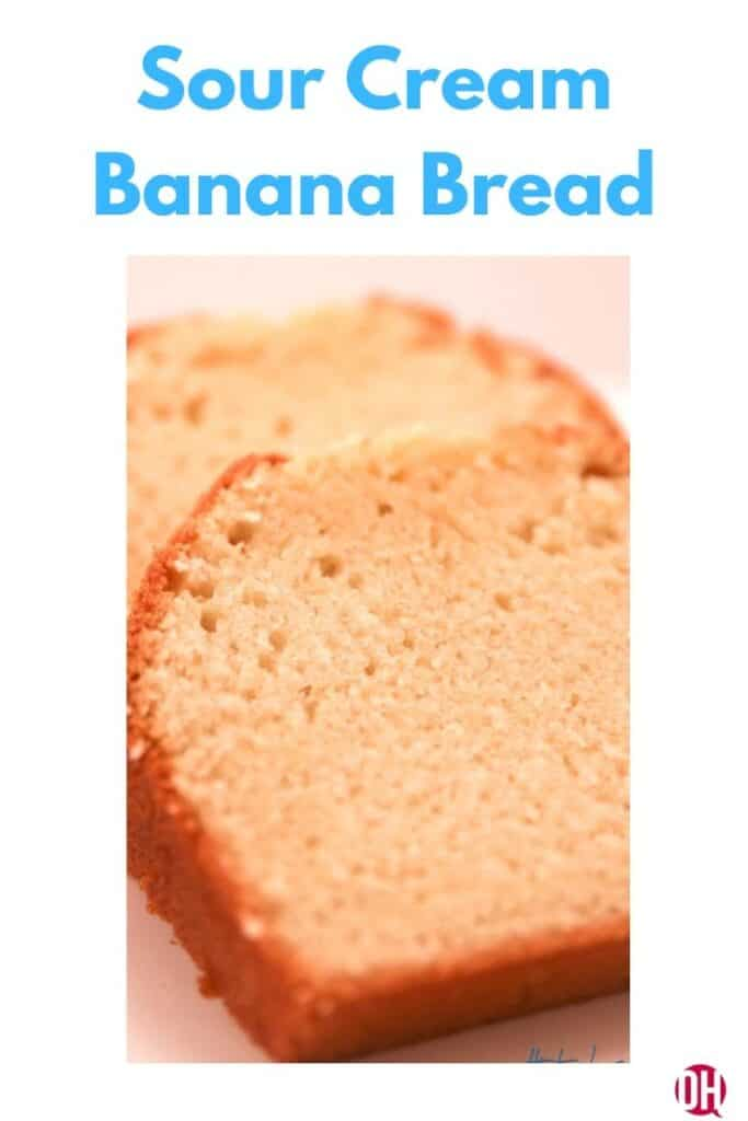 graphic of sour cream banana bread with two slices of banana bread