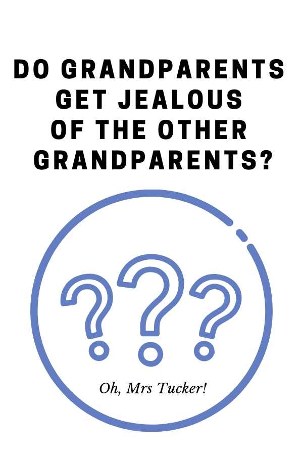 text graphic: Do Grandparents Get Jealous of the Other Grandparents graphic