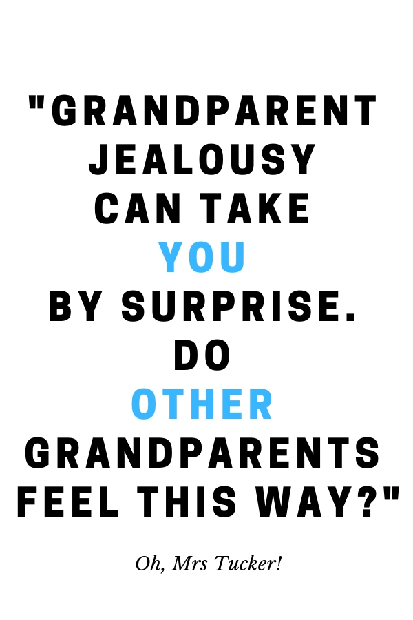 Grandparent Jealousy