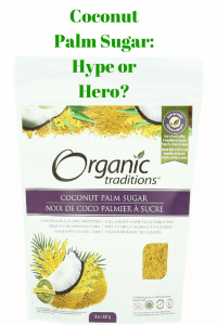 Coconut Palm Sugar: Hype or Hero?