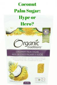 Coconut Palm Sugar: Hype or Hero?