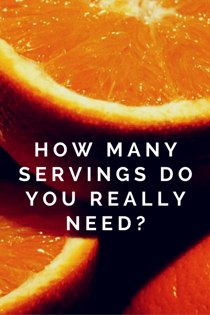 How Many Servings Do You Really Need?