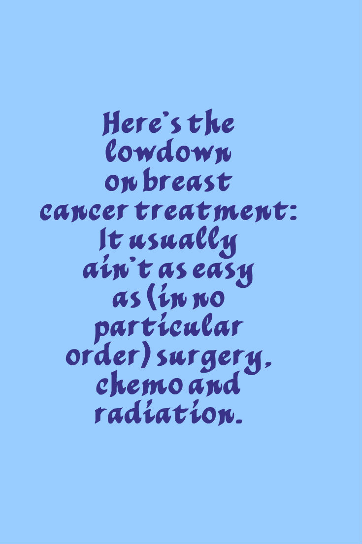 The Lowdown on Breast Cancer Treatment