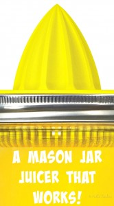 A Mason Jar Juicer That Works!
