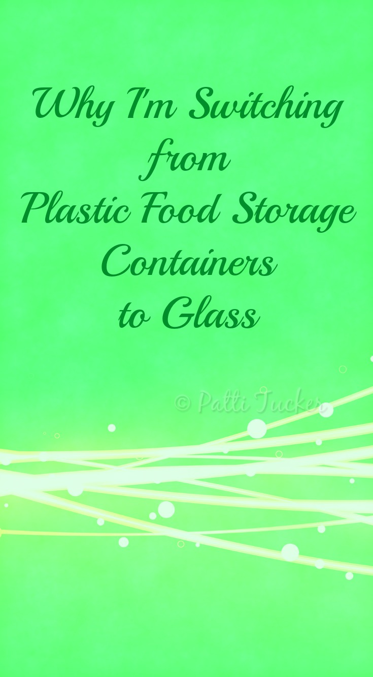 Why I'm Switching from Plastic Food Storage Containers to Glass