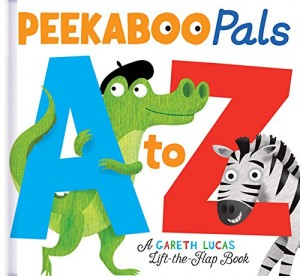 Peekaboo Pals A to Z Board book: Sweet E Approved!