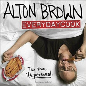 Science + Food = Alton Brown: EveryDayCook Cookbook