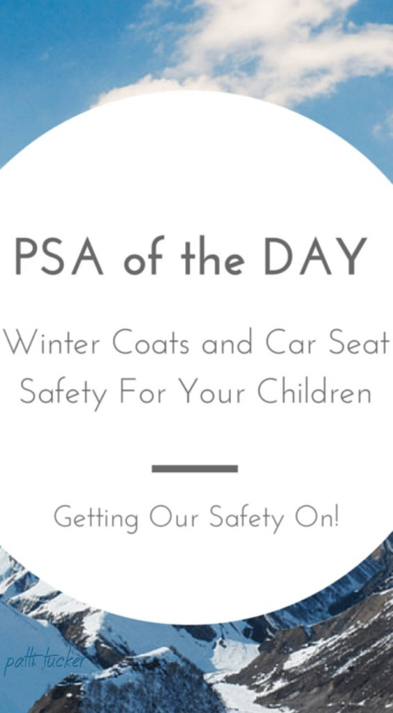 PSA of the Day: Winter Coats and Car Seat Safety