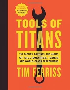 Tools of Titans: Learn From the Best