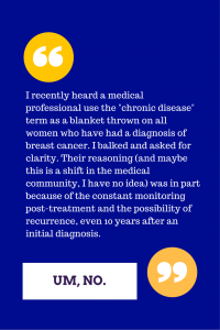 Managing Breast Cancer as a Chronic Disease?!