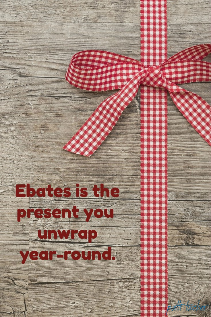 Ebates is the Present You Unwrap Year-Round