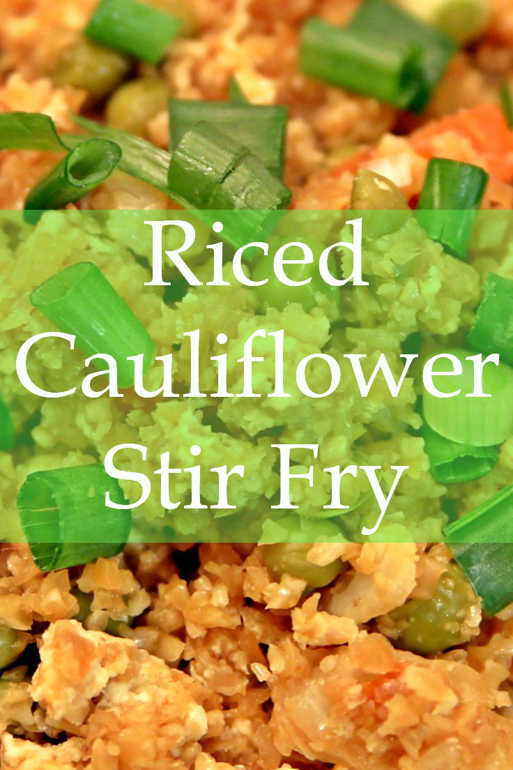 Riced Cauliflower Stir Fry