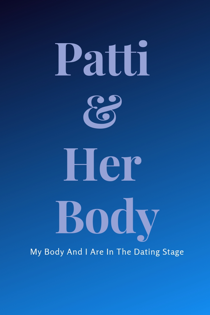 text graphic: After Chemo My Body And I Are In The Dating Stage